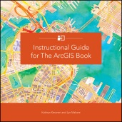 Learn GIS with Esri's Handy, New Companion Guide to The ArcGIS
